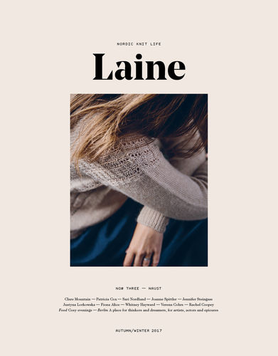 Laine Magazine Issue 3  *Autumn / Winter 2017