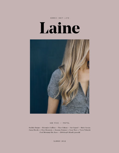 Laine Magazine Issue 5  *Summer  2018*