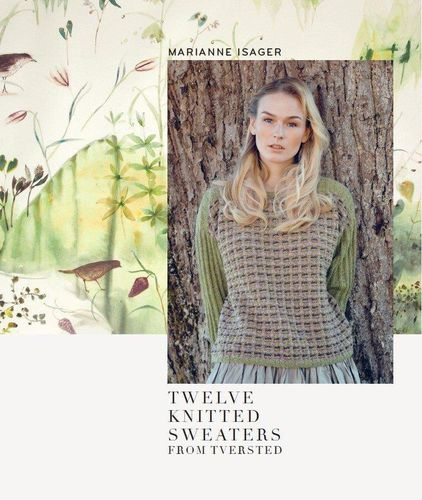 Marianne Isager *TWELVE KNITTED SWEATERS FROM TVERSTED* Englische Ausgabe