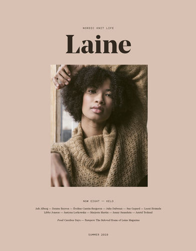 Laine Magazine Issue 8 Kelo // Sommer 2019